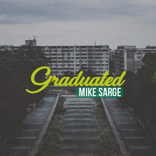 Mike Sarge - Graduated