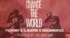 Change The World – Victory X CMayes X DaLomonze X The Deep End