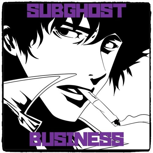SUBGHOST - Business