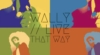 "Tom ""Wally"" Walton – Live That Way"