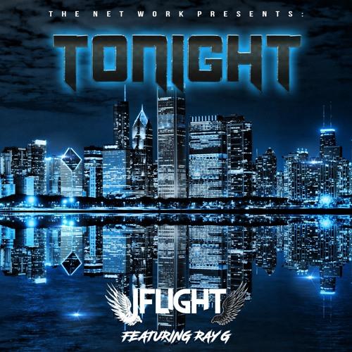 Tonight - JFlight (Ft Ray G)