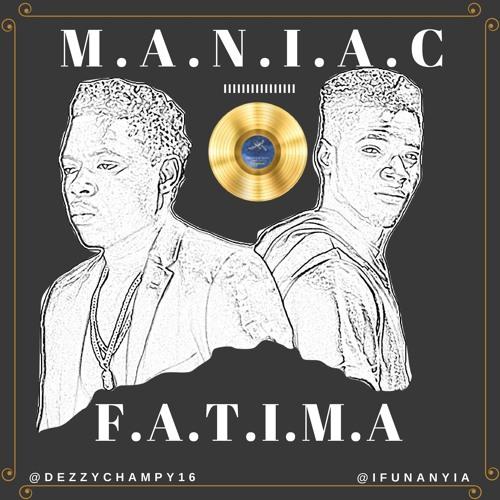 Maniac - Fatima