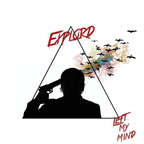 Explord - Left My Mind (Feat. Jillian Brower & Alex Thomsen)