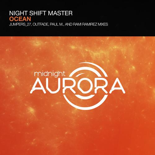 Night Shift Master - Ocean