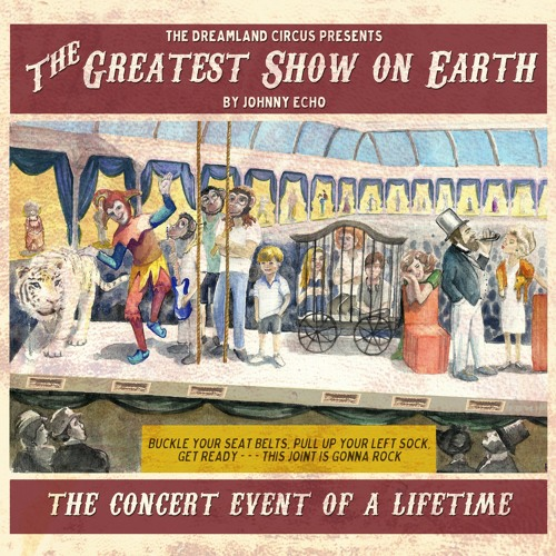 Johnny Echo - The Greatest Show On Earth