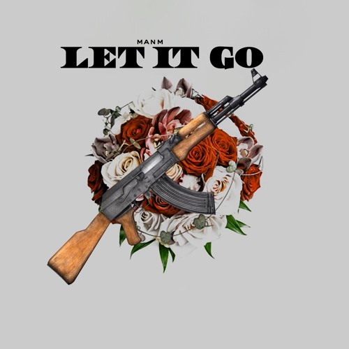 ManM - Let It Go